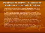 discrimination indirecte discrimination multiple et acc s au droit l krieger