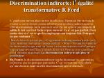 discrimination indirecte l galit transformative r ford