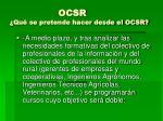 ocsr qu se pretende hacer desde el ocsr3