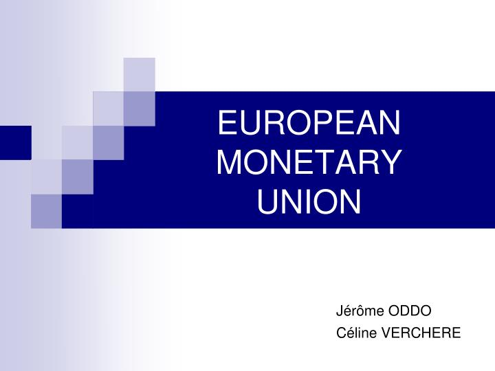 the impact of european monetary union and the liberalization of trade on europes economical growth