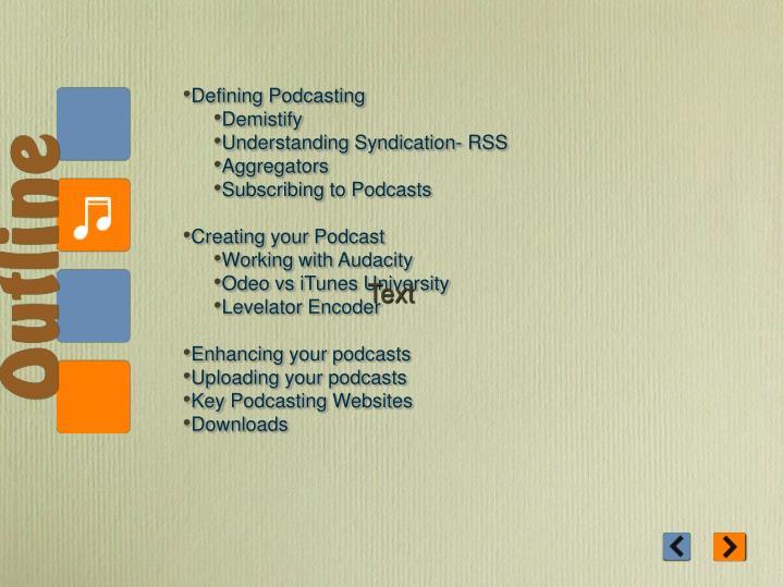 Defining Podcasting