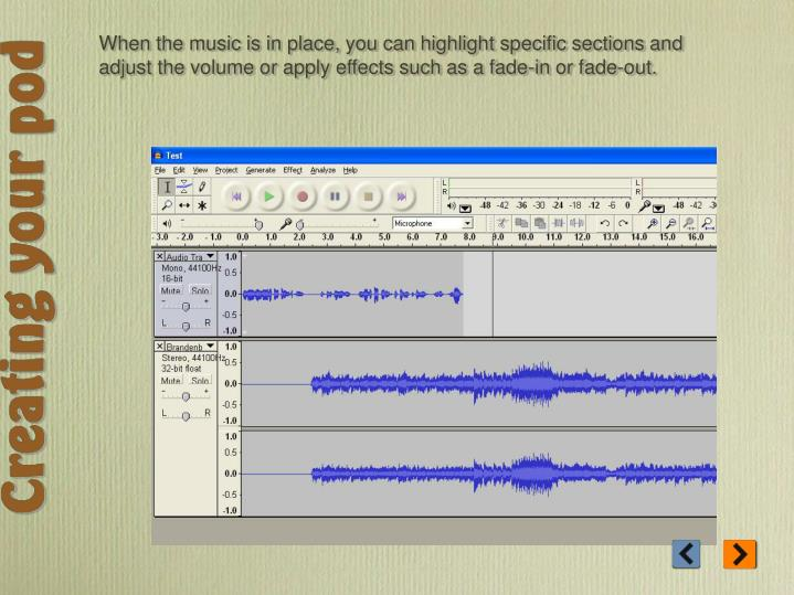 When the music is in place, you can highlight specific sections and adjust the volume or apply effects such as a fade-in or fade-out.
