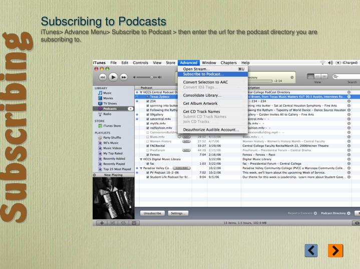 Subscribing to Podcasts