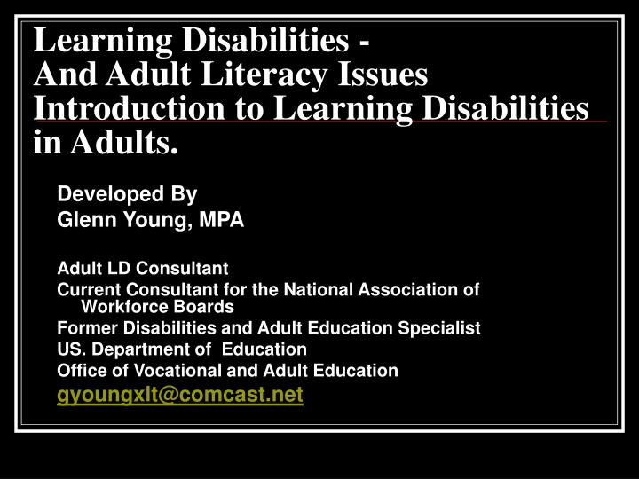 learning disabilities and adult literacy issues introduction to learning disabilities in adults n.