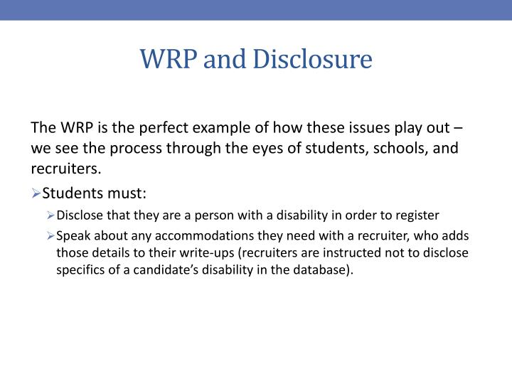 WRP and Disclosure