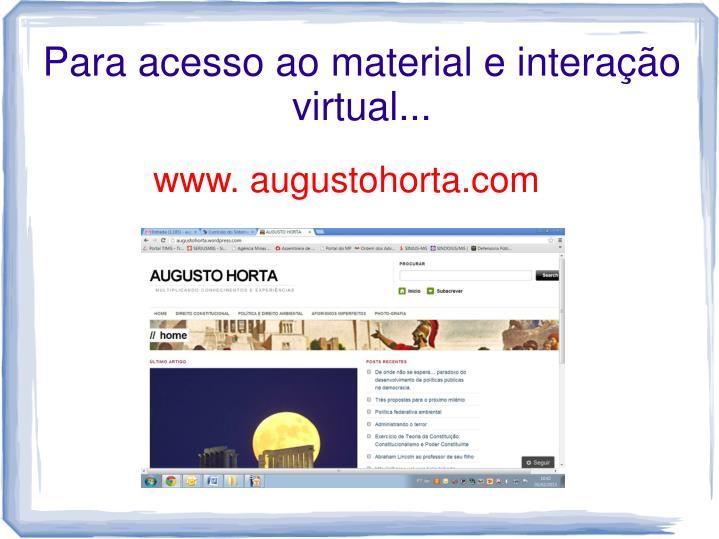 Para acesso ao material e interação virtual...