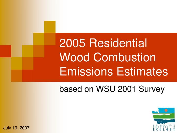 2005 residential wood combustion emissions estimates n.