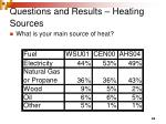 questions and results heating sources