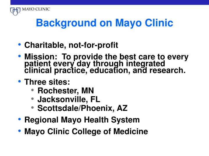 Background on mayo clinic