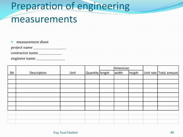 Preparation of engineering measurements