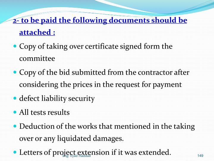 2- to be paid the following documents should be attached :