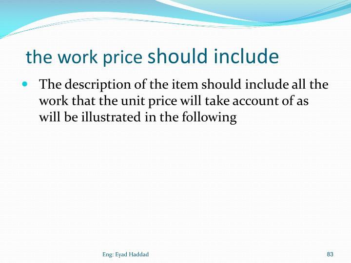 the work price