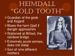 heimdall gold tooth
