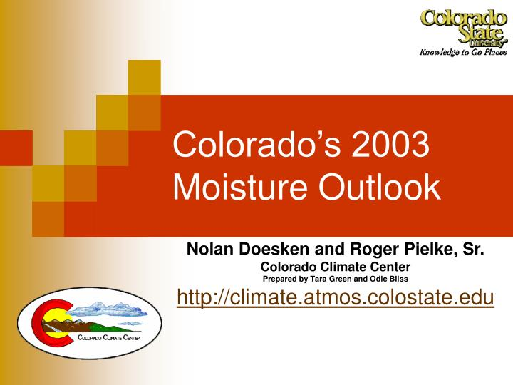Colorado s 2003 moisture outlook