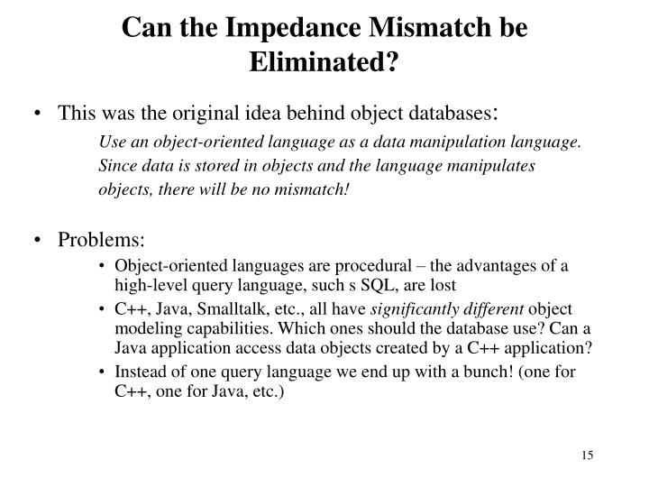 Can the Impedance Mismatch be Eliminated?