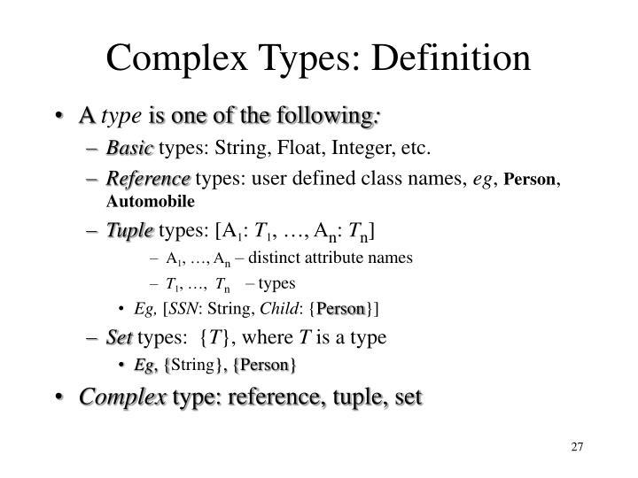 Complex Types: Definition