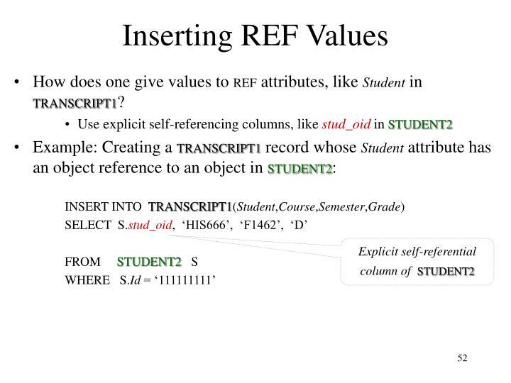 Inserting REF Values