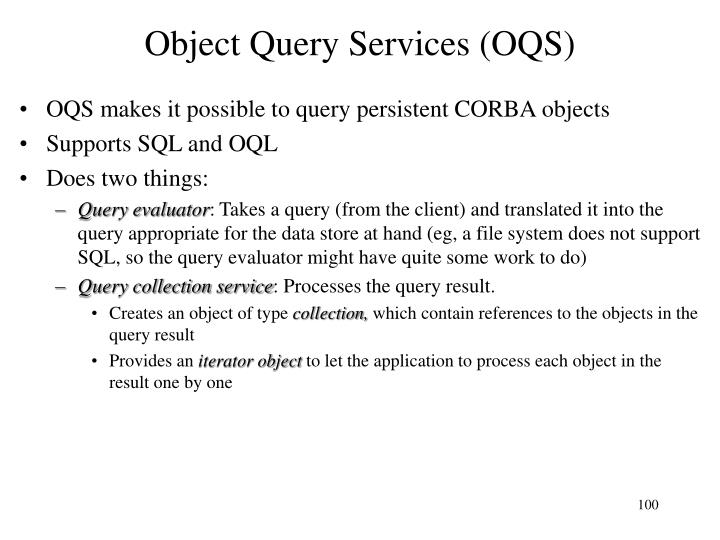 Object Query Services (OQS)