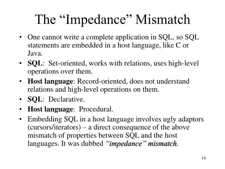 "The ""Impedance"" Mismatch"