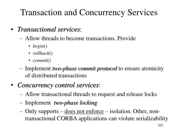 Transaction and Concurrency Services
