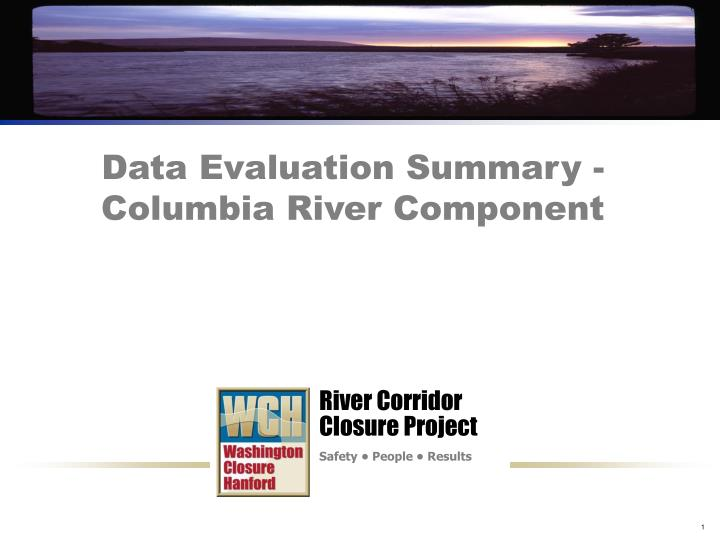 data evaluation summary columbia river component n.