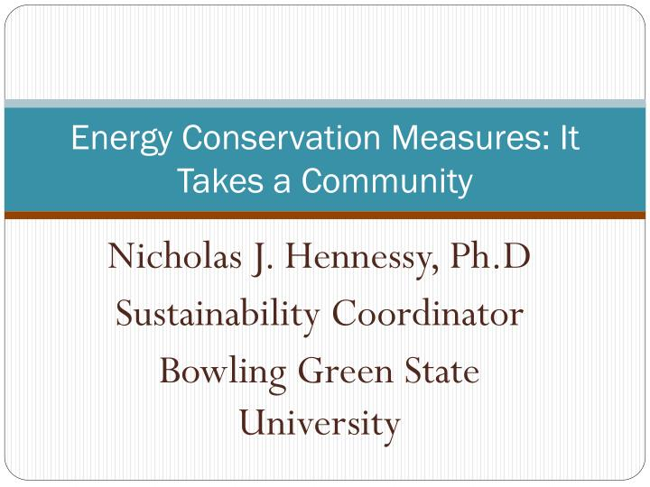 Energy conservation measures it takes a community