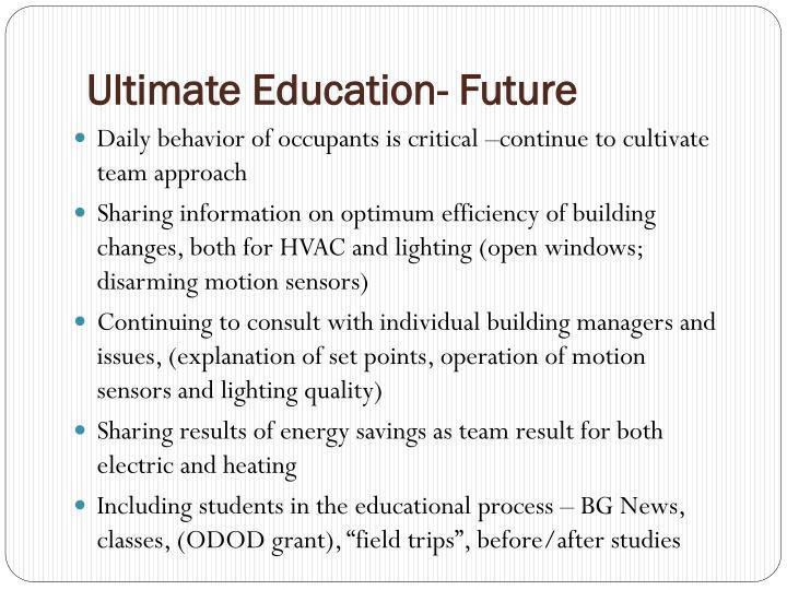 Ultimate Education- Future