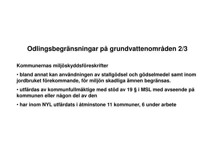 Odlingsbegränsningar på grundvattenområden 2/3