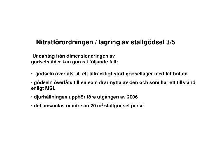 Nitratförordningen / lagring av stallgödsel 3/5