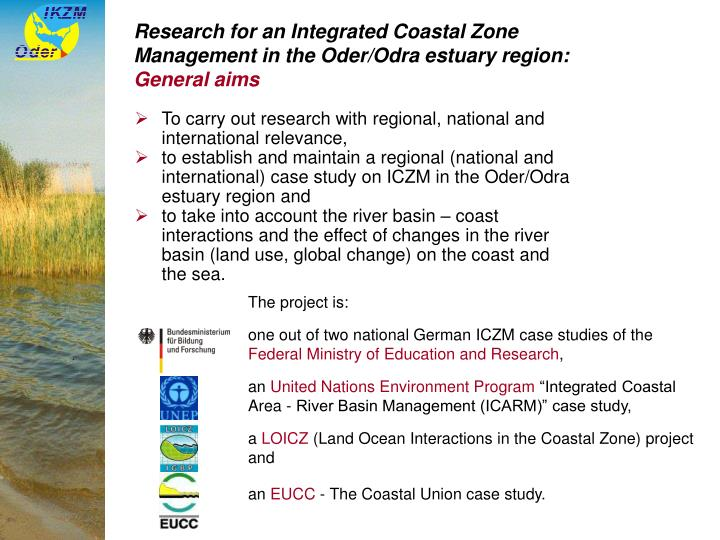 Research for an integrated coastal zone management in the oder odra estuary region general aims