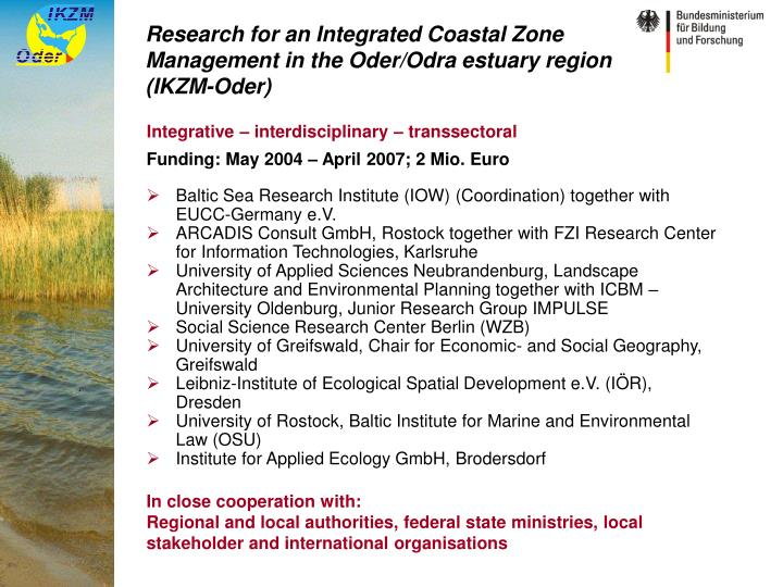 Research for an integrated coastal zone management in the oder odra estuary region ikzm oder