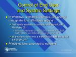 control of end user and system settings
