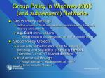 group policy in windows 2000 and subsequent networks