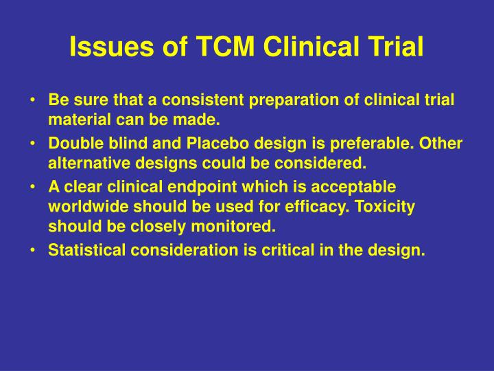 Issues of TCM Clinical Trial