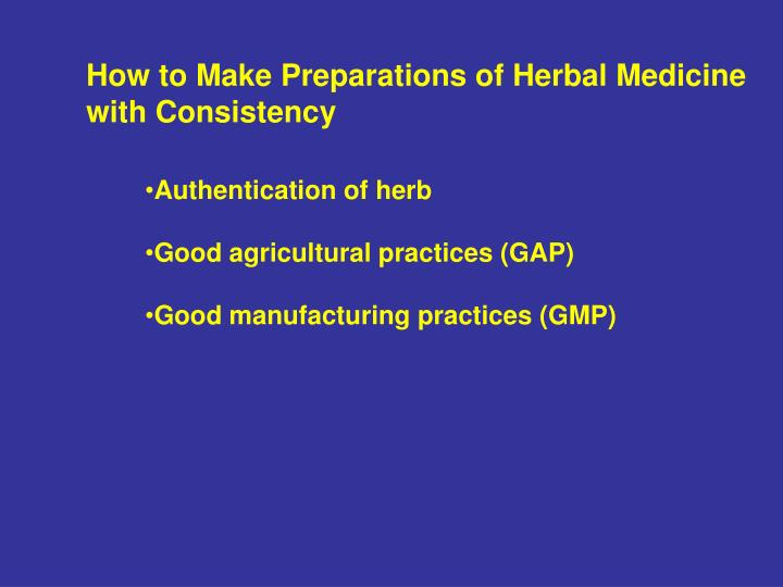 How to Make Preparations of Herbal Medicine