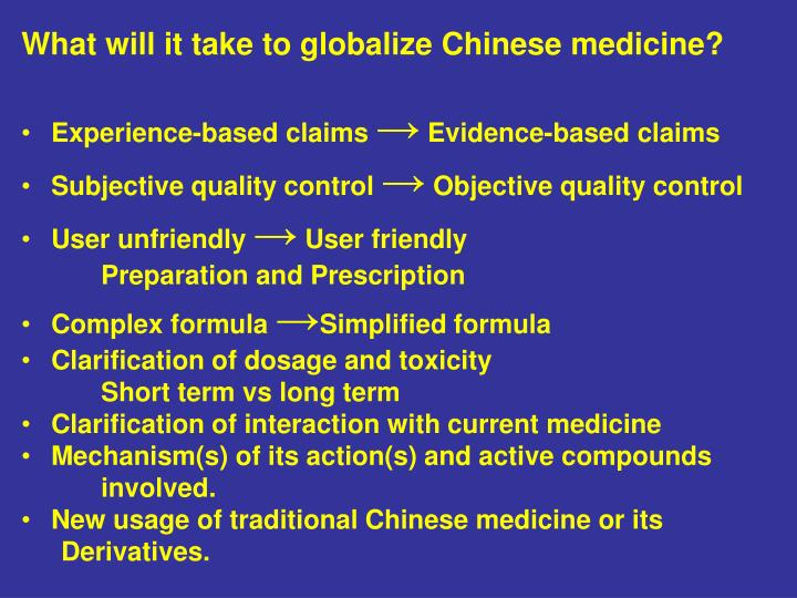 What will it take to globalize Chinese medicine?