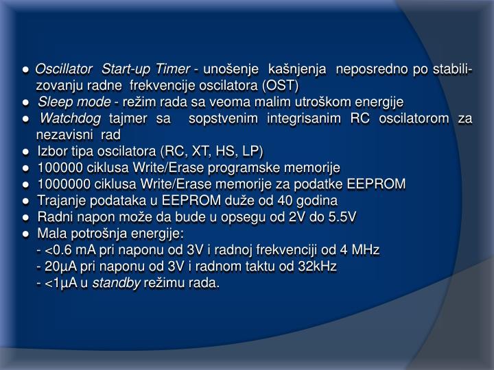 ● Oscillator  Start-up Timer