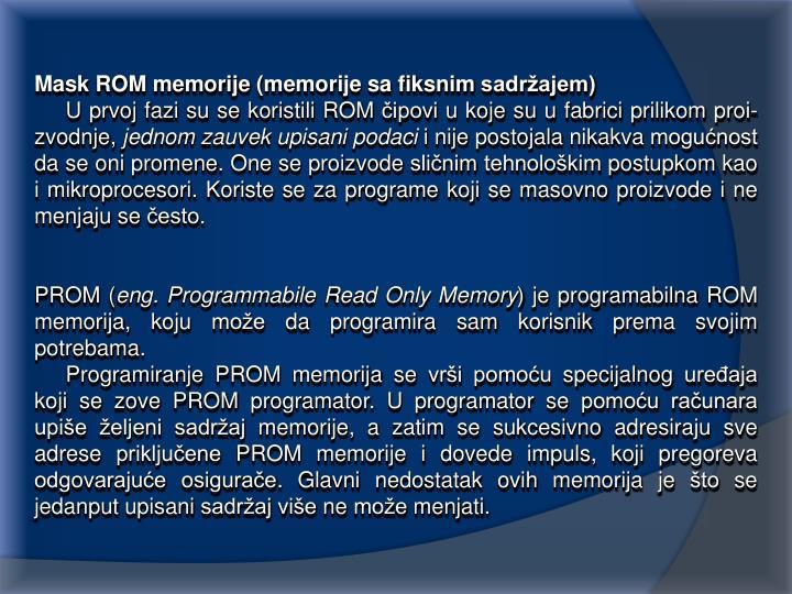 Mask ROM memorije (memorije sa fiksnim sadržajem)