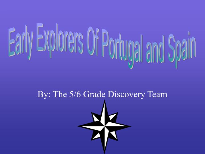 by the 5 6 grade discovery team n.