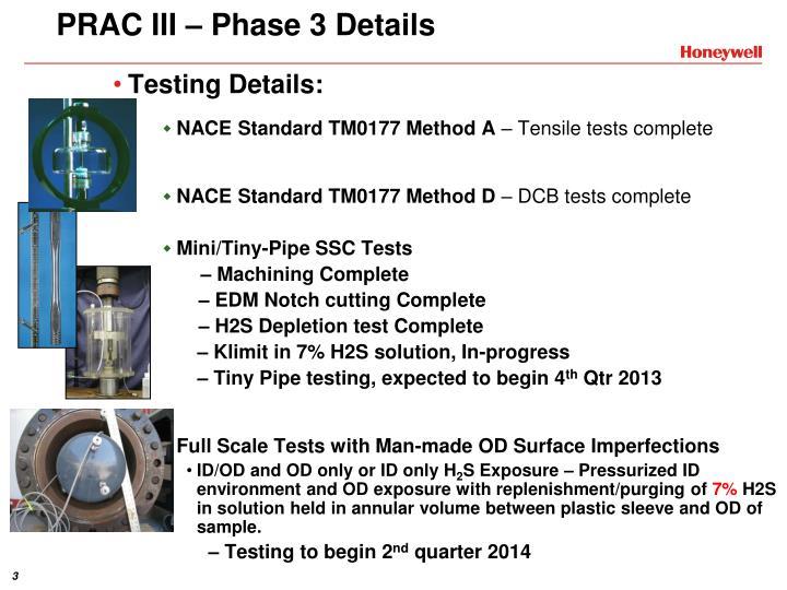 Prac iii phase 3 details