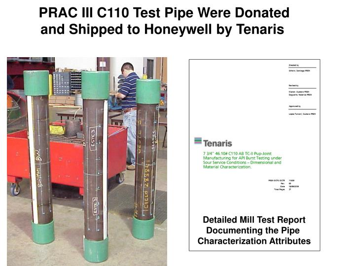 PRAC III C110 Test Pipe Were Donated
