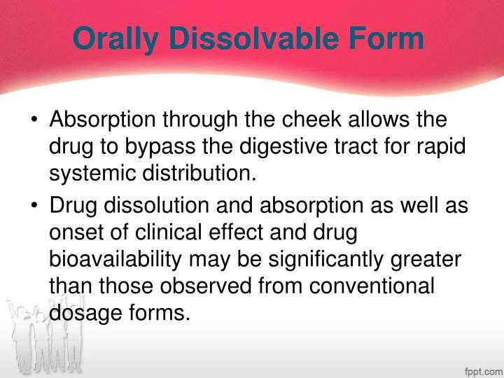 Orally Dissolvable Form