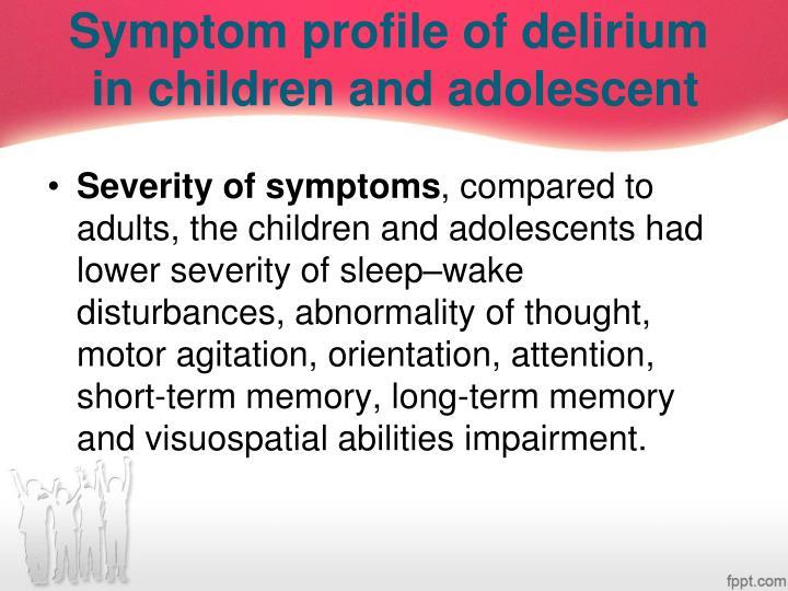 Symptom profile of delirium