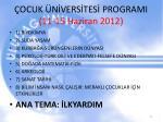 ocuk n vers tes programi 11 15 haziran 2012