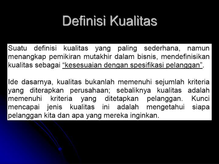Definisi kualitas