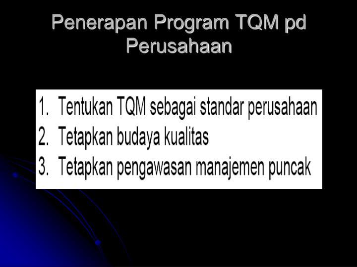 Penerapan Program TQM pd Perusahaan