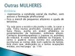 outras mulheres