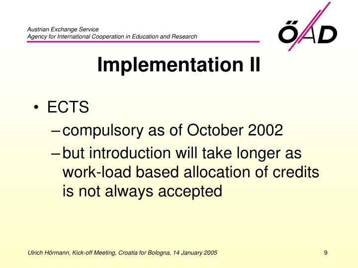 Implementation II