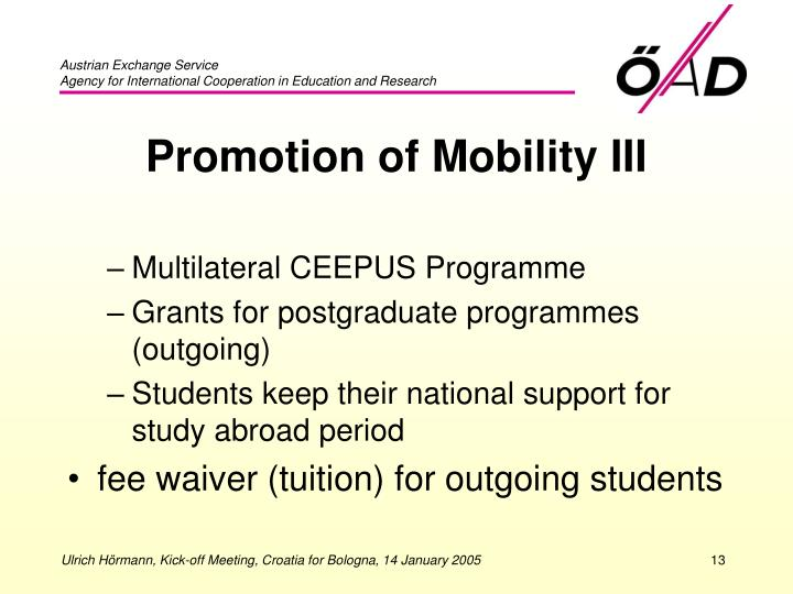 Promotion of Mobility III