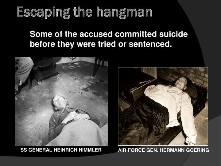 Escaping the hangman